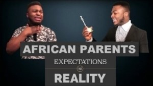 Video: Samspedy – African Parents | Expectations VS Reality